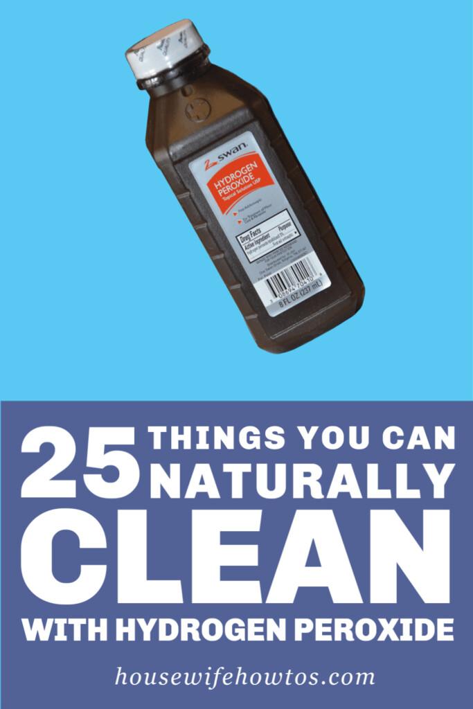 Cosas que puede limpiar naturalmente con peróxido de hidrógeno