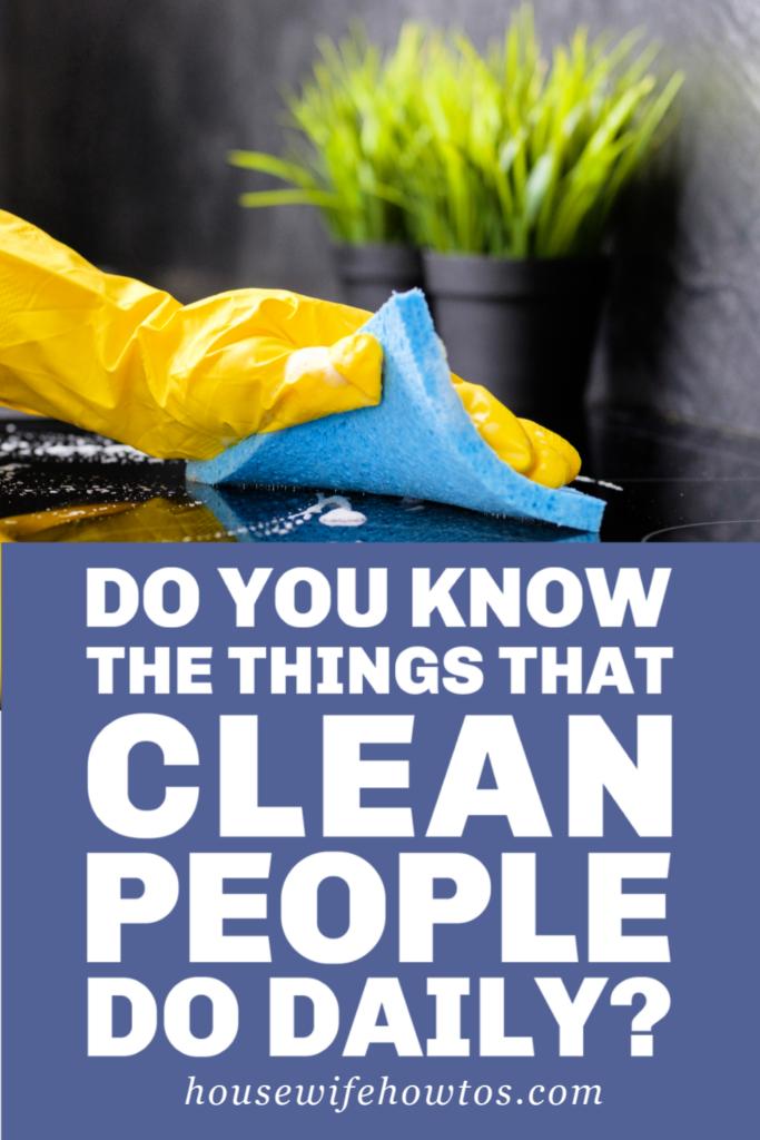 Cosas que hacen las personas limpias a diario