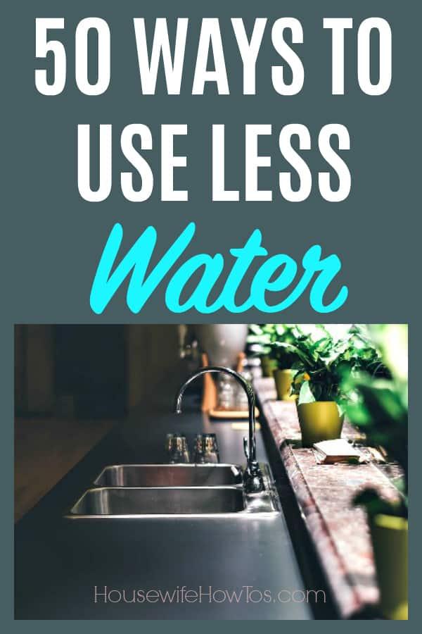 Maneras de usar menos agua: 50 ideas fáciles para reducir su factura de servicios públicos y ahorrar dinero # conservación del agua # agua #ahorro de dinero