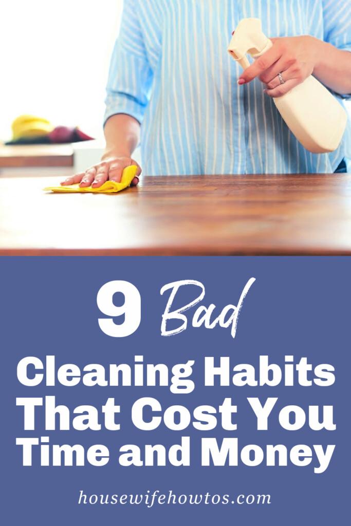9 malos hábitos de limpieza que le cuestan tiempo y dinero