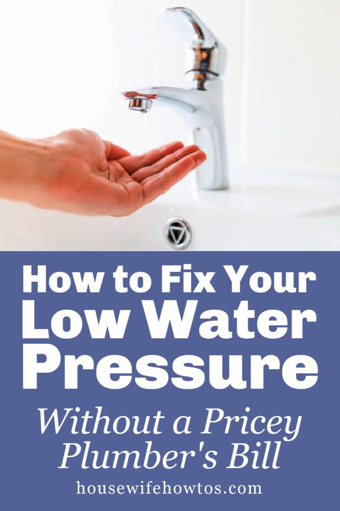 Cómo arreglar la baja presión del agua en su hogar