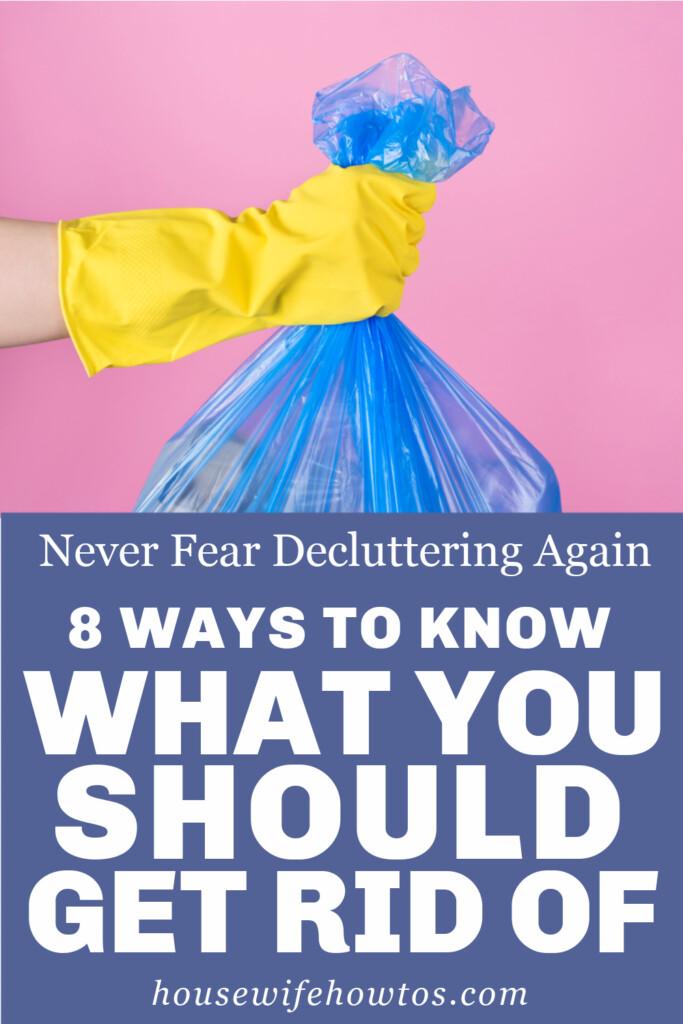 8 formas de saber de lo que debes deshacerte: no temas volver a ordenar