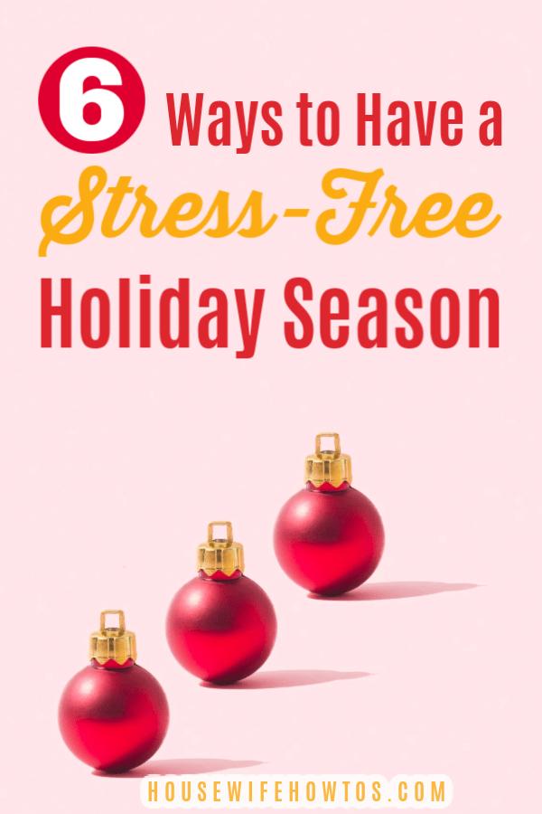 6 maneras de tener una temporada navideña sin estrés