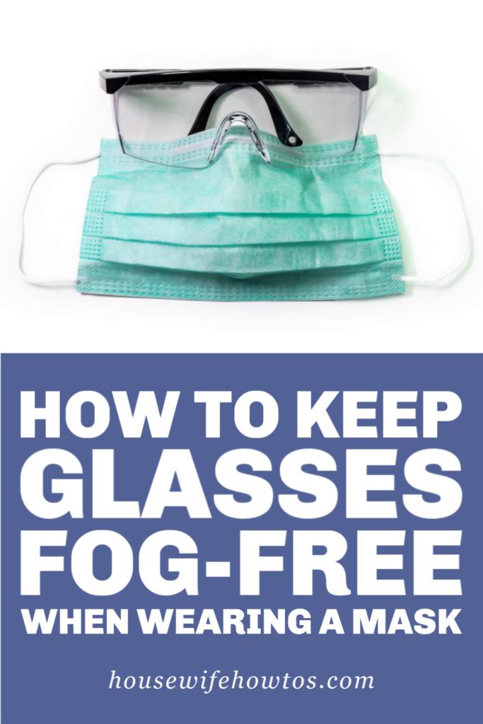 Mantenga las gafas libres de empañamiento cuando use máscara