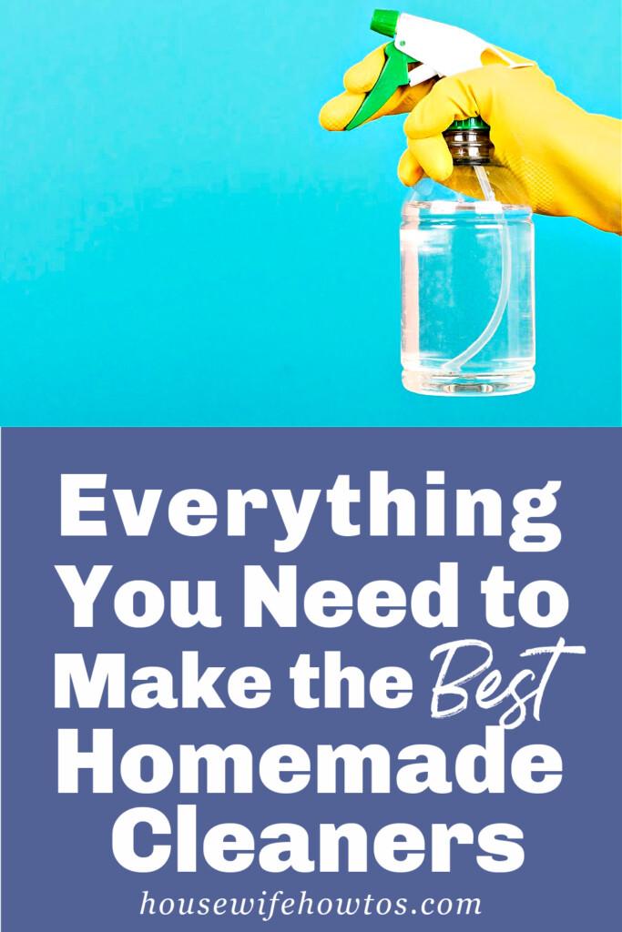 Todo lo que necesita para hacer los mejores limpiadores caseros