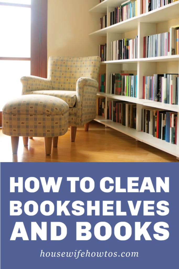 Cómo limpiar estanterías y libros