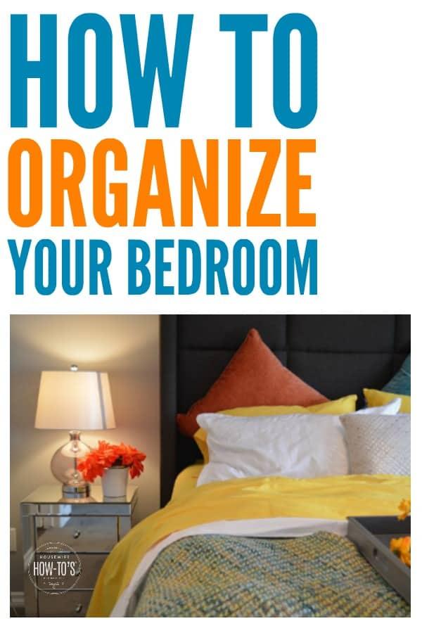 Cómo organizar su dormitorio: siga estos pasos para eliminar el desorden y organizar su habitación para que sea útil y relajante. #organización del hogar #organización #control del desorden #declutter #limpieza #limpieza