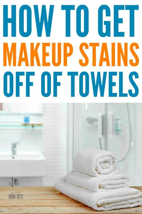 Cómo quitar las manchas de maquillaje de las toallas: elimine las manchas de rímel y lápiz labial sin destruir la ropa de cama. #lavado de ropa #hacks de lavandería #manchas de maquillaje # eliminación de manchas # ama de casa
