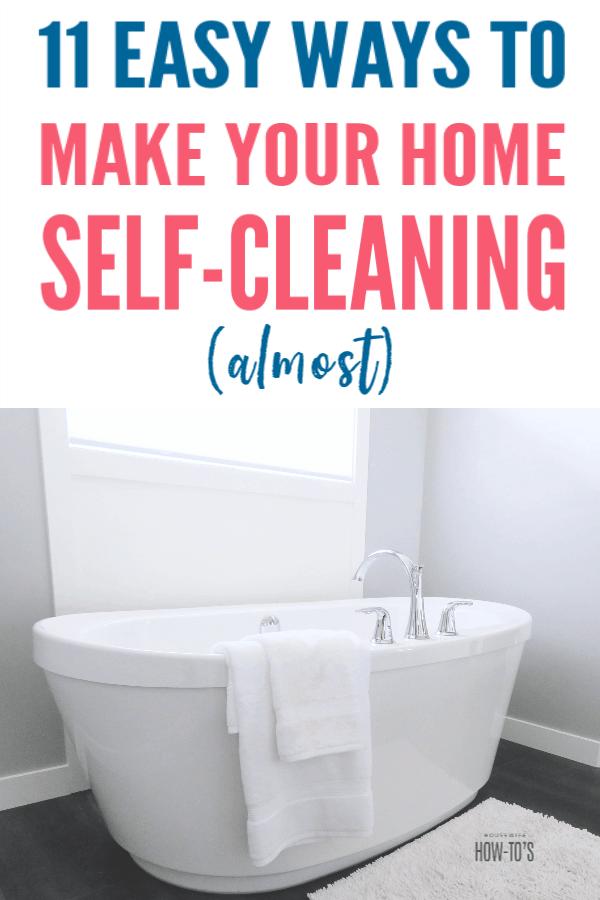 11 maneras fáciles de hacer que su hogar se limpie automáticamente (casi)