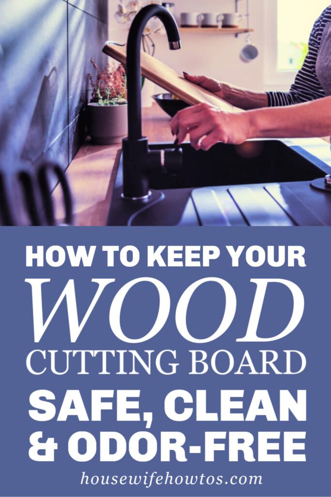 Cómo mantener su tabla de cortar de madera segura, limpia y sin olores