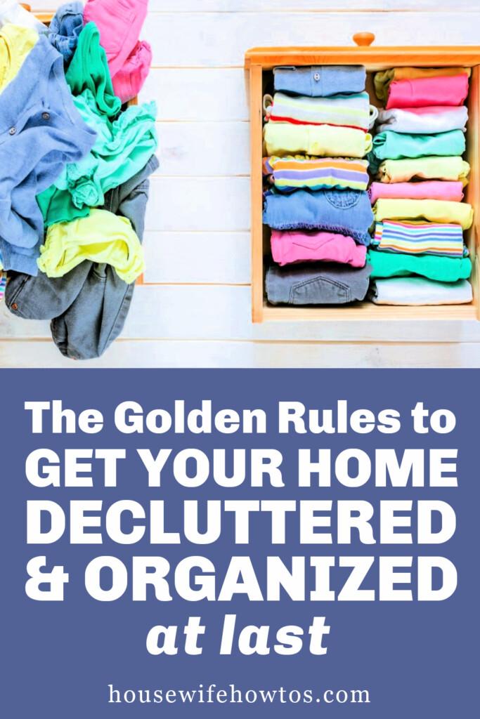 Las reglas de oro para ordenar y organizar su hogar por fin
