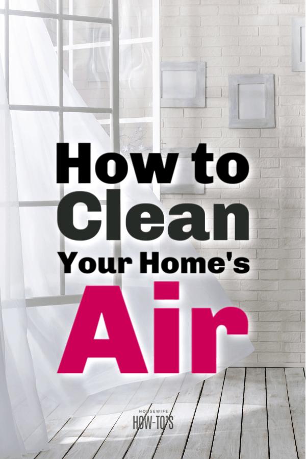 Cómo mejorar la calidad del aire interior