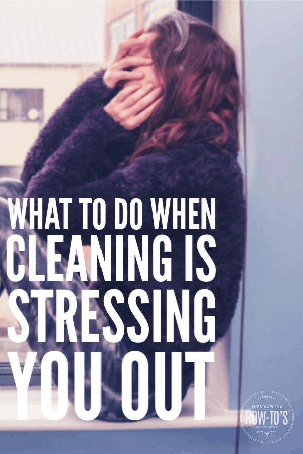 Qué hacer cuando la limpieza te estresa