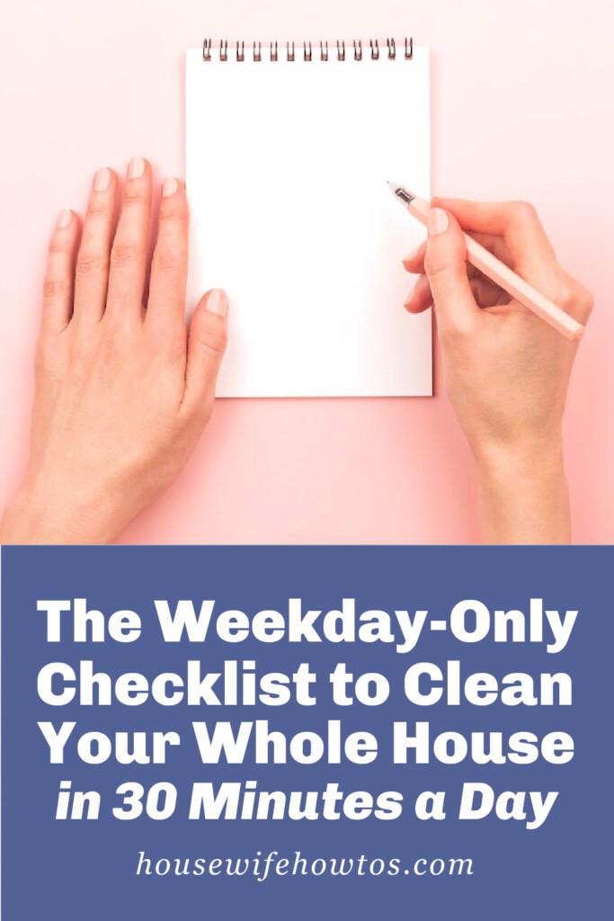 La lista de verificación solo para días de semana para limpiar toda su casa en 30 minutos