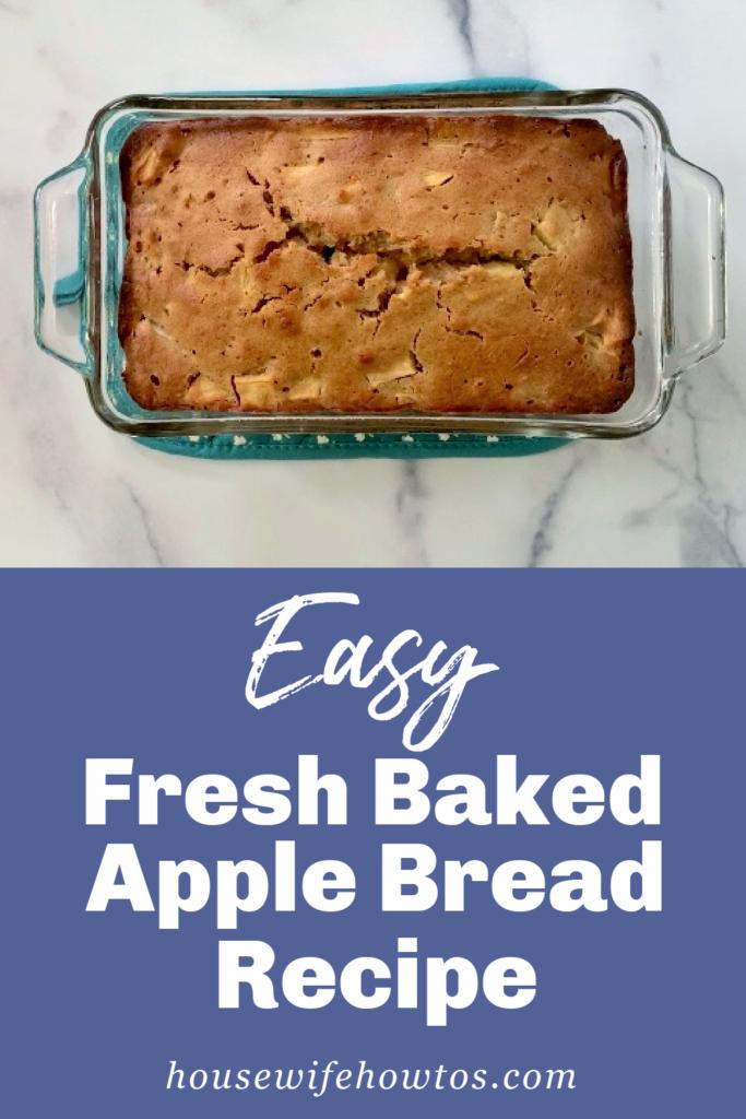 Receta y video fácil de pan de manzana recién horneado