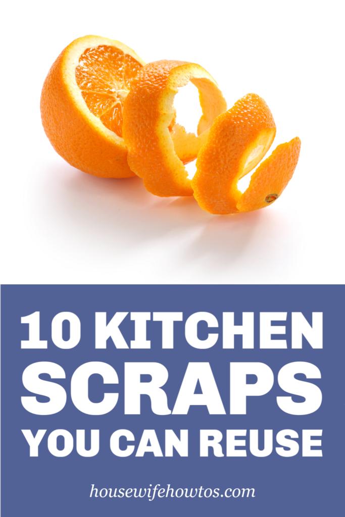 10 restos de cocina que puede reutilizar