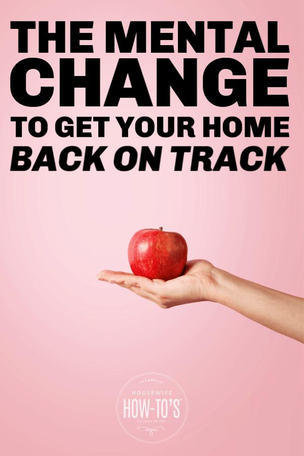 El cambio mental para volver a encarrilar su hogar