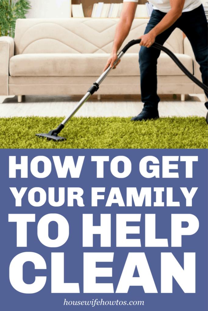 Cómo hacer que su familia ayude a limpiar