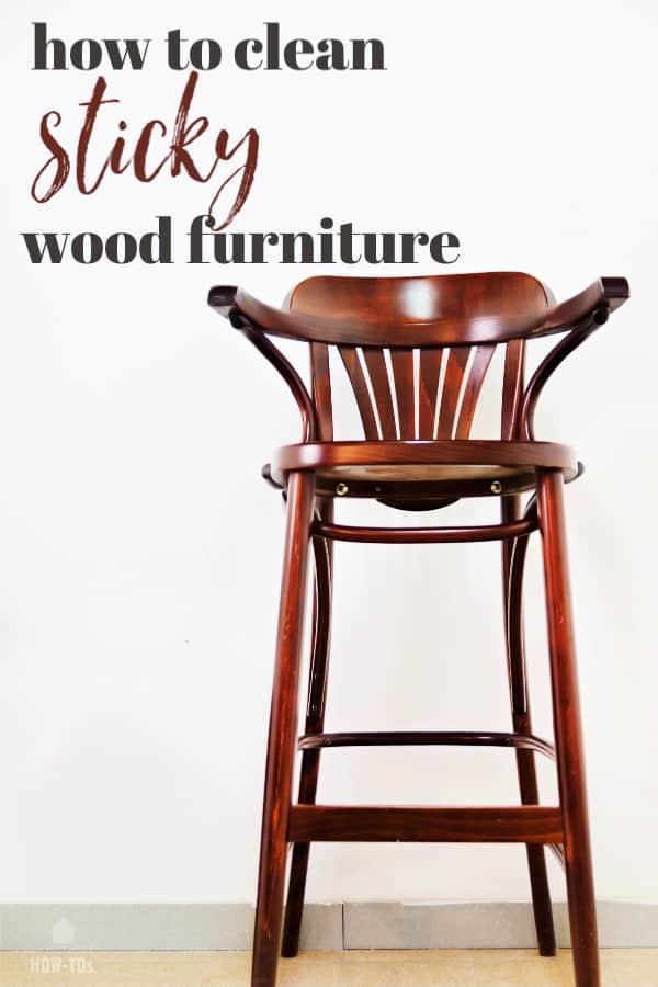 Cómo limpiar muebles de madera pegajosa