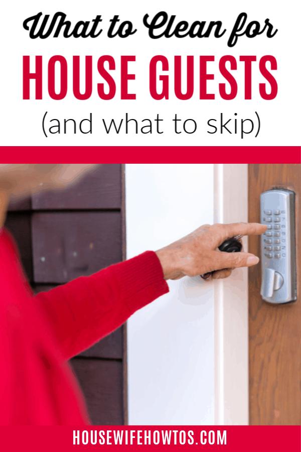 Qué limpiar para los huéspedes de la casa y qué omitir