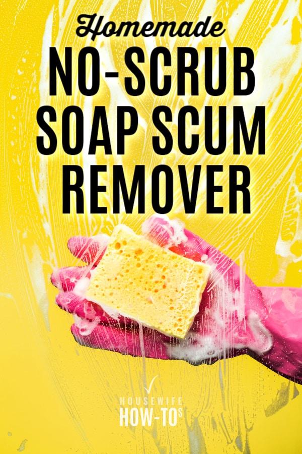 Receta casera para quitar espuma de jabón sin fregar